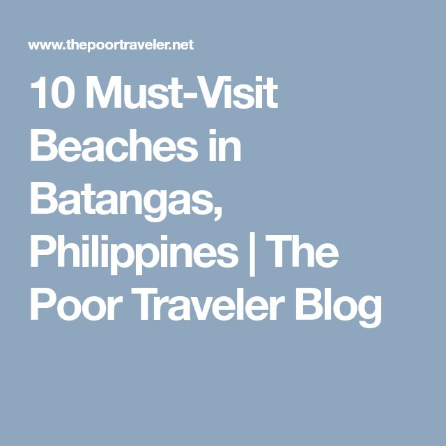 10 Must-Visit Beaches in Batangas, Philippines | The Poor Traveler Blog