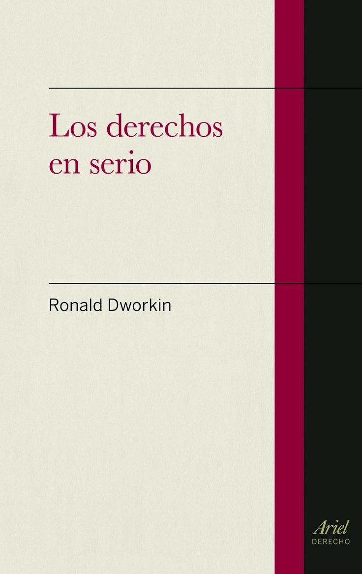 Los Derechos en serio / Ronald Dworkin ; [traducción de Marta Guastavino]