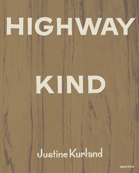 Tank Magazine Volume 8 Issue 12, Summer 2017, The Book Issue – Tank Reader 2017: the third annual compendium of the year's most important books. – Highway Kind by #JustineKurland, selected by #MichaelMack – See more here: https://tankmagazine.com/issue-71/features/highway-kind/ #TankBookIssue