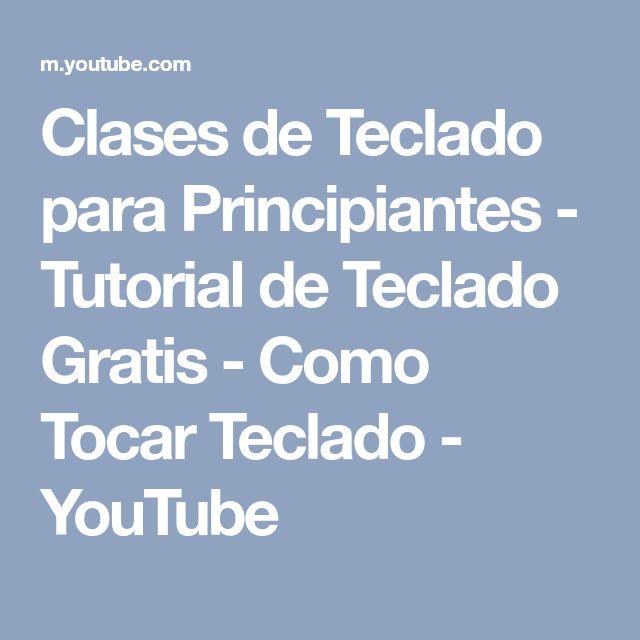 Clases de Teclado para Principiantes - Tutorial de Teclado Gratis - Como Tocar Teclado - YouTube