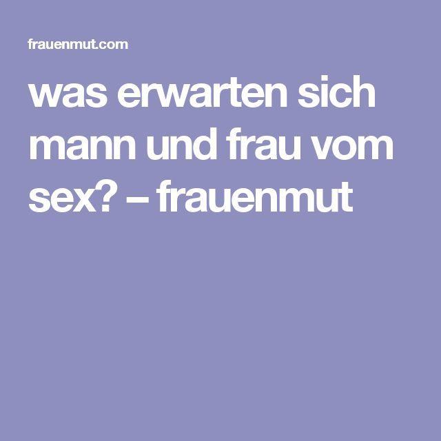 was erwarten sich mann und frau vom sex? – frauenmut