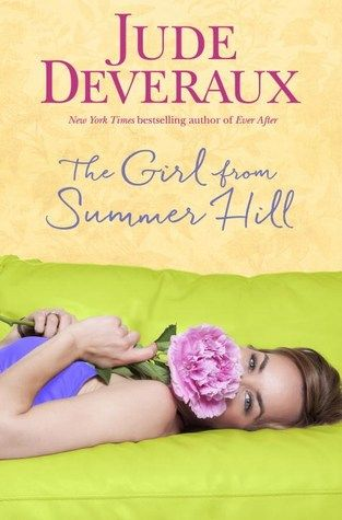 Jude Deveraux's 'The Girl from Summer Hill' is a delightful, frothy read.