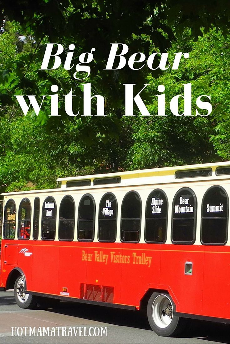 Take the trolley and explore the village of Big Bear!