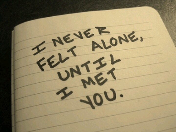 I was alright on my own, then I met you. 3eb