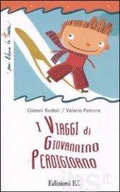 I viaggi di Giovannino Perdigiorno - Rodari Gianni - Libro - EL - Un libro in tasca - IBS