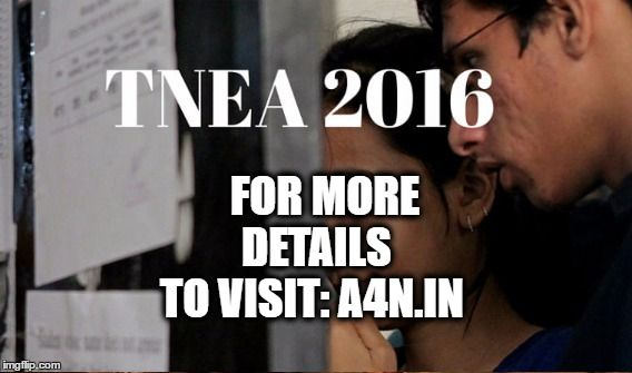 TNEA counselling 2016 - full info guide & information on TNEA 2016 top colleges For detail visit: http://a4n.in/Topcolleges/top_colleges