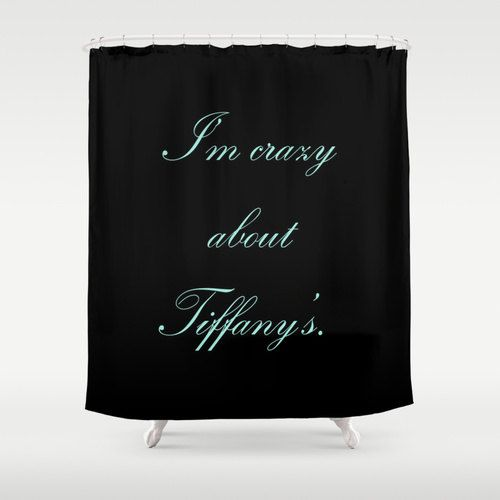 Shower curtain breakfast at tiffany s shower curtain quotes