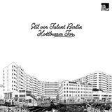 Stil vor Talent Berlin: Kottbusser Tor [CD]