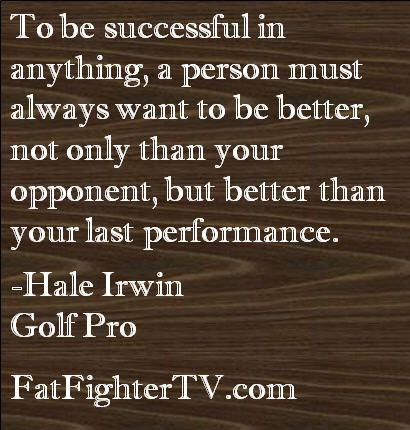 Hale Irwin Quote #motivation #quotes #fitfluential