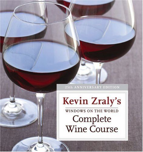 Windows on the World Complete Wine Course 25th Anniversary Edition Kevin Zralys Complete Wine Course ** See this great product.