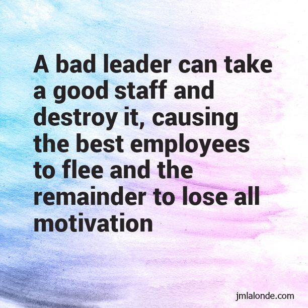 Image result for Best inspirational quotes for  bad leaders