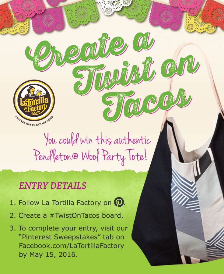 Happy (almost) Cinco de Mayo! Enter our #TwistOnTacos Pinterest Sweepstakes for you chance to win a Cinco de Mayo party tote full of tortillas straight from the factory! Pinning begins April 5, 2016 See our Facebook page for complete details: https://www.facebook.com/LaTortillaFactory/