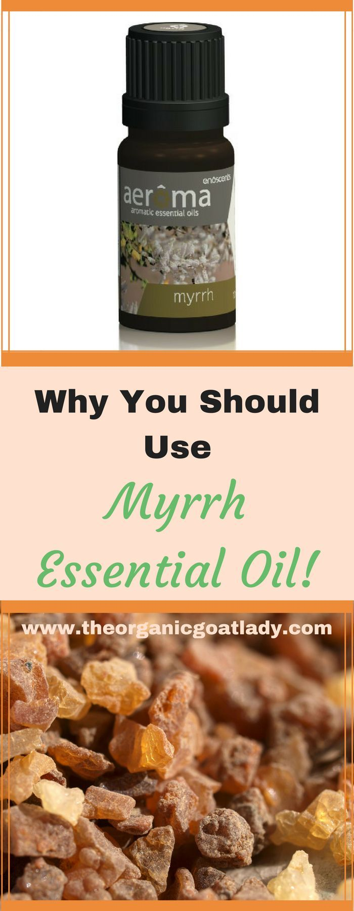 Why You Should Use Myrrh Essential Oil!
