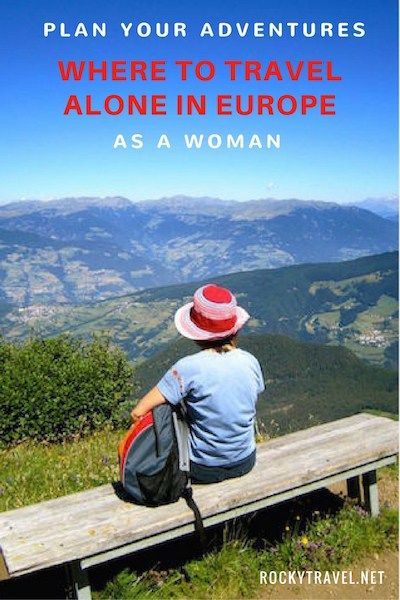 Plan your solo adventures! A guide to where to travel alone in Europe - as a woman - in 2018.