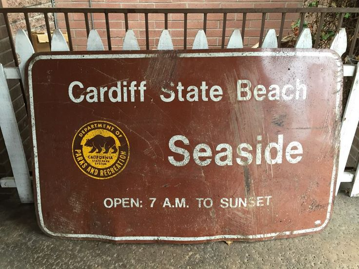 Cardiff State Beach Seaside California Department Of State Parks And Recreation Metal Sign