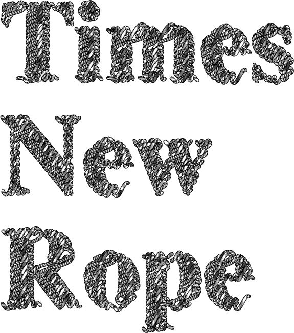 Times New Rope: Rope Typeface, Creative Typeface, Experimental Type, Lettering, Andie S Type, Ropes, Rope Hillhousegraphicdesign