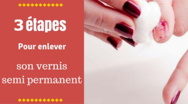 Enlever Le Vernis Semi Permanent Facilement (la dépose)
