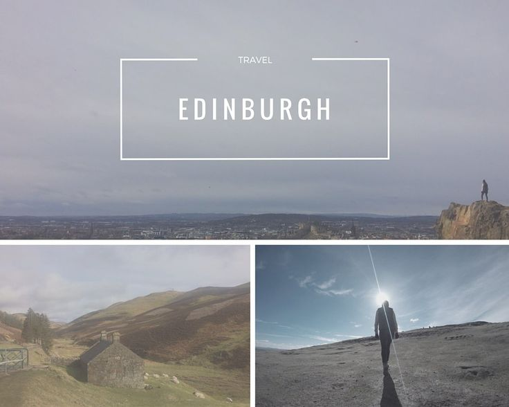 Edinburgh Travel Itinerary