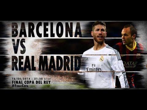 Youtube FC Barcelona-Real Madrid | Copa del Rey Final 2014