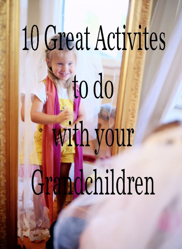 10 great activities to do with grandchildren @joyabundant7  Find a good idea for the family.