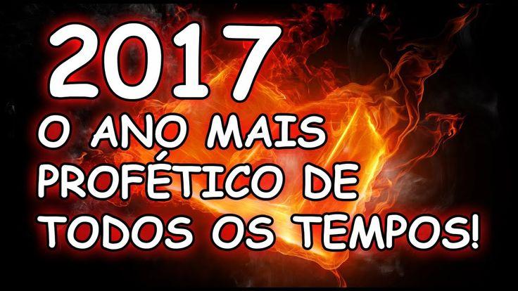 2017 O ANO MAIS PROFÉTICO DE TODOS OS TEMPOS PARA A VOLTA DE JESUS CRIST...