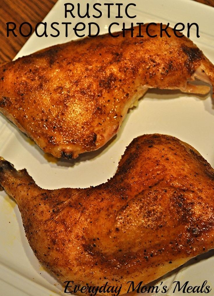 ~Rustic Roasted Chicken~ A short ingredient list leads to big flavor in this simple and economical chicken dinner!