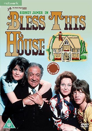 Bless This House is a British sitcom that aired on ITV from 2 February 1971 to 22 April 1976. Starring Sid James and Diana Coupland