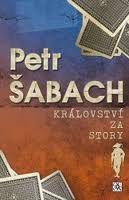 Petr Šabach: Království za story