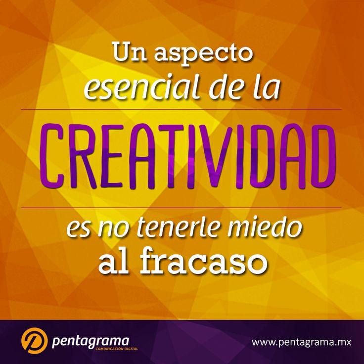 Quitándonos el miedo a fracasar es como aflora la creatividad