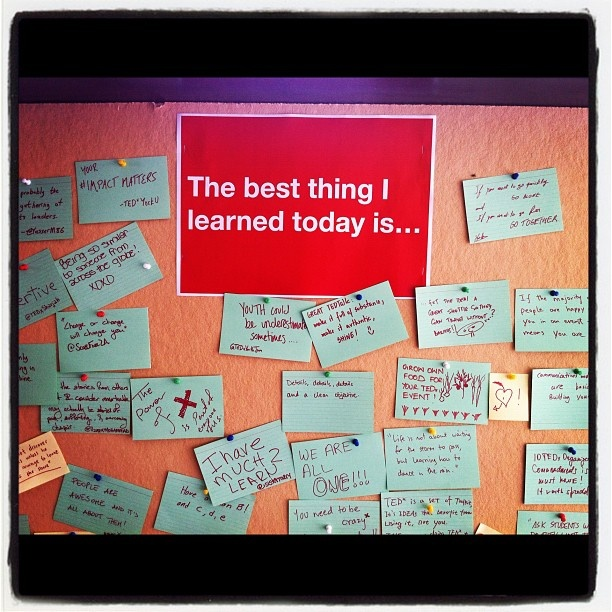 "This bulletin board from a TEDxSummit is a great classroom idea!  ""The Best Things I Learned Today"" @ TEDxSummit by @macjay10 via instagram"