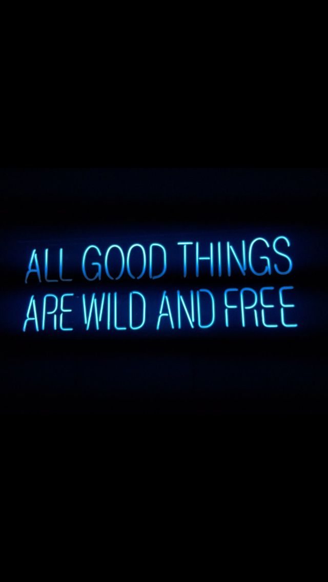 Youuu cannn beeee wildddddd andddd freee. Just do it.