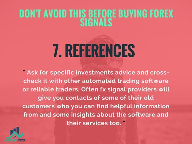 DON\u0027T AVOID THIS BEFORE BUYING FOREX SIGNALS REFERENCES Ask for
