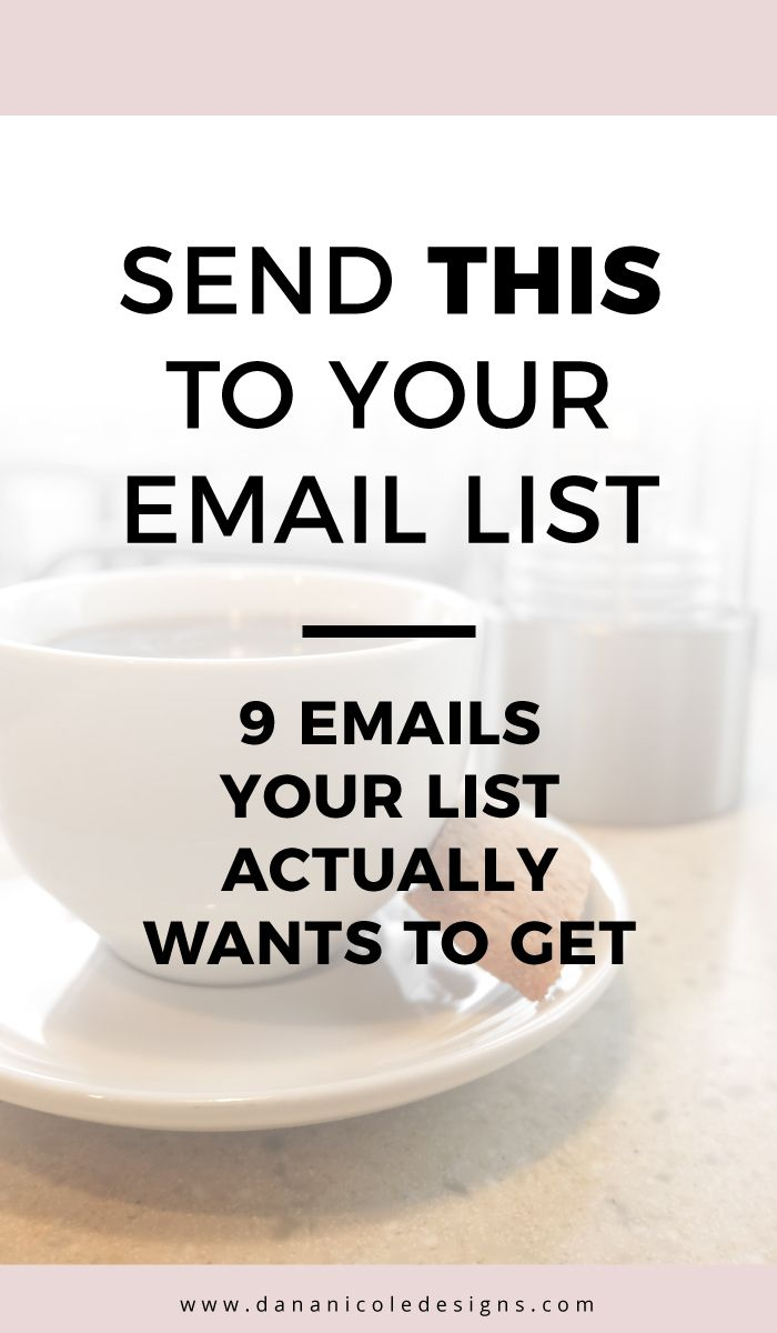 Don't know what to send to your email list? If you are working to build and email list these 9 types of emails will help you figure out what to send your audience, to keep them subscribed! Grow An Email List | Email List Building | How To Grow An Email List | Email List Growth | Email List Tips | Blogging Tips | Blogging For Beginners | Blogging Tips For Beginners | Start An Email List |Email List For Bloggers | Small Business Email List