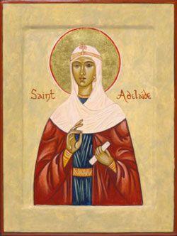 St. Adelaide-Patron saint of abuse victims; brides; empresses; exiles; in-law problems; parenthood; parents of large families; princesses; prisoners; second marriages; step-parents; widows