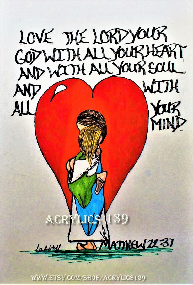"""Love the Lord your God with all your heart and with all your soul and with all your mind."" Matthew 22:37 (Scripture doodle of encouragement, Bible art journaling, Bible Study, Sunday School, Children's Church, VBS, Youth Group, Bible Camp, Devotional, Women's ministries, Women's Retreat)"