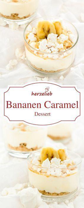 Leckeres Bananen Caramel Dessert Rezept - Recipe banana caramel dessert