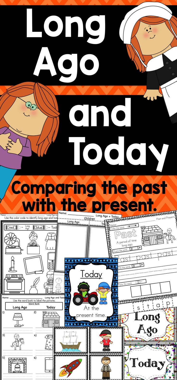 A variety of fun activities for teaching long ago and today/past and present.