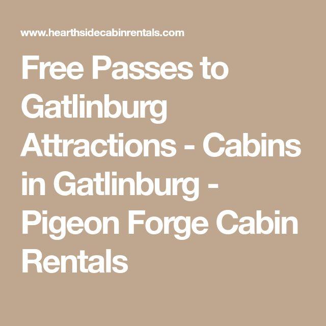 Free Passes to Gatlinburg Attractions - Cabins in Gatlinburg - Pigeon Forge Cabin Rentals