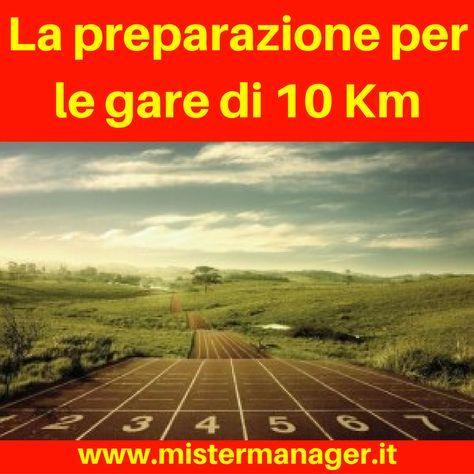 La preparazione per le gare di 10-12 Km