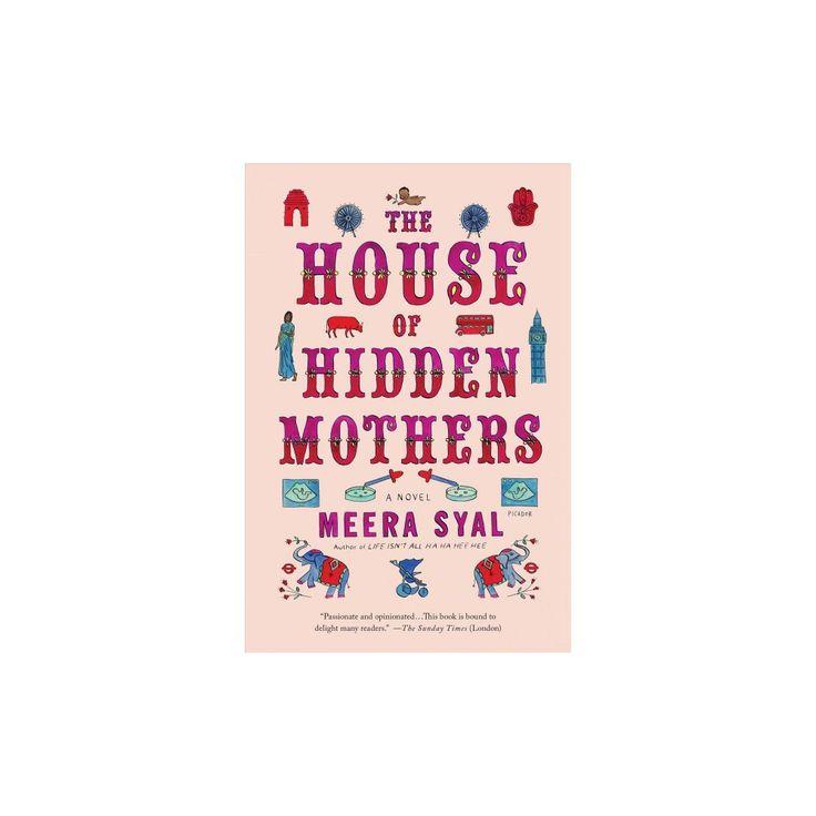 House of Hidden Mothers (Reprint) (Paperback) (Meera Syal)