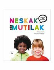 Un libro que intenta echar abajo la construcción de géneros tradicional, llena de estereotipos sobre cómo debería ser un niño o una niña. En la editorial Litera.