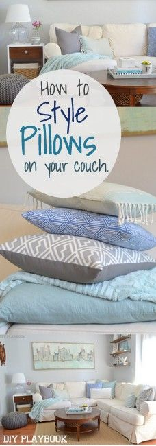 This guide is a must for the family room  Gotta know how to style pillows on your sofa or couch to make your home decor and design look that much better
