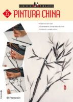 pintura china: 8 ejercicios paso a paso (ejercicios parramon 35)-maria fernanda canal-9788434227422