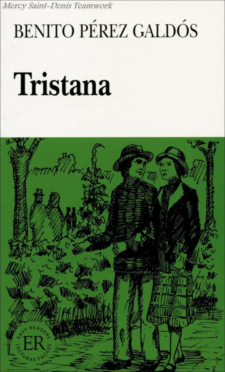 Tristana - Benito Pérez Galdós.