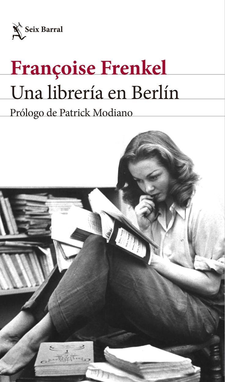 """""""Una librería en Berlín"""". Un descubrimiento.El fenómeno literario de la rentrée francesa en 2015."""