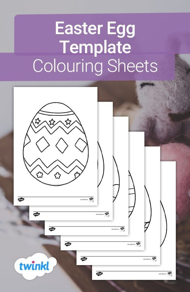 Easter Egg Template Colouring Sheets Easter Egg Template Easter Activities Easter Drawings