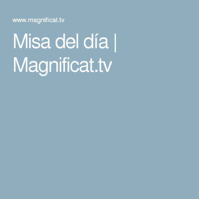 Misa del día | Magnificat.tv