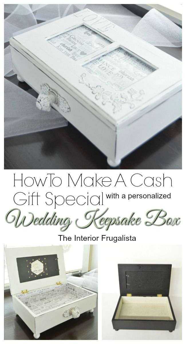 Personalized Wedding Keepsake Box to make a cash gift special | The Interior Frugalista