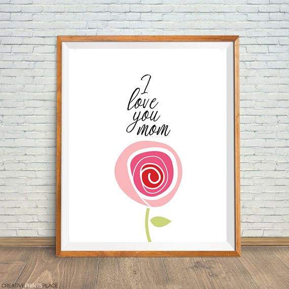 I Love You Mom Art Mother Day Wall Poster Mom Rose Art