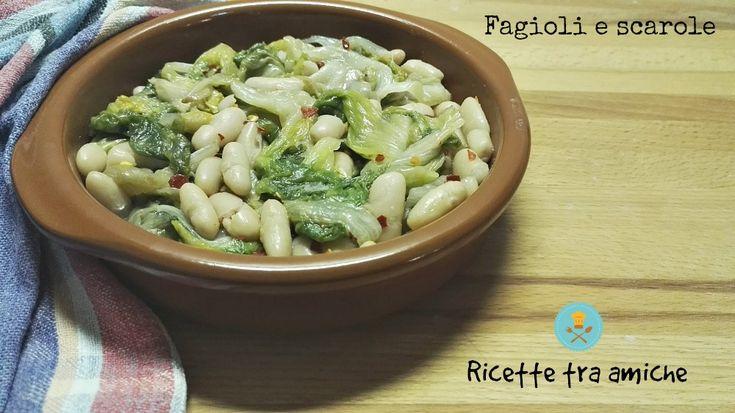 #Fagioli e #scarole- #Ricetta campana #RicetteTraAmiche
